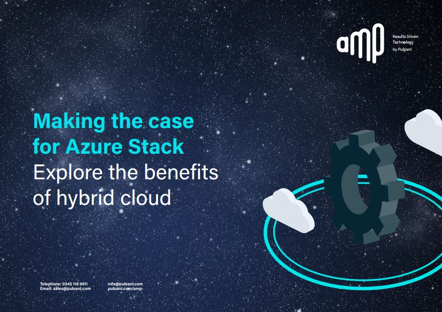 Explore the benefits: Making the case for Azure Stack