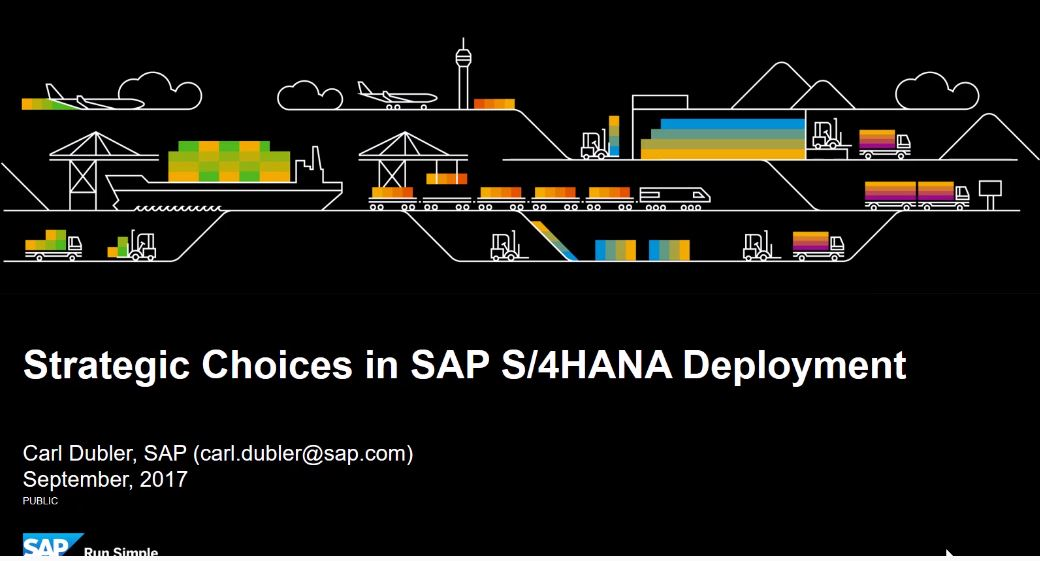 SAP S/4HANA: Strategic Choices in SAP S/4HANA Deployment