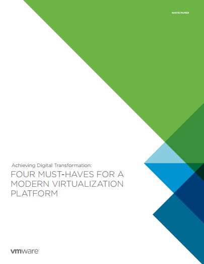 Four must-haves for a modern virtualization platform