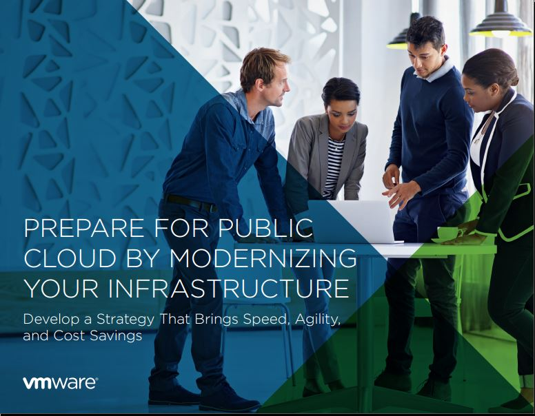 PREPARE FOR PUBLIC  CLOUD BY MODERNIZING  YOUR INFRASTRUCTURE