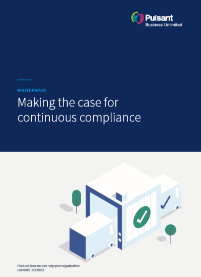 Making the case for continuous compliance