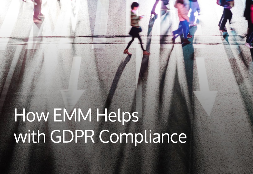 How EMM Helps with GDPR Compliance