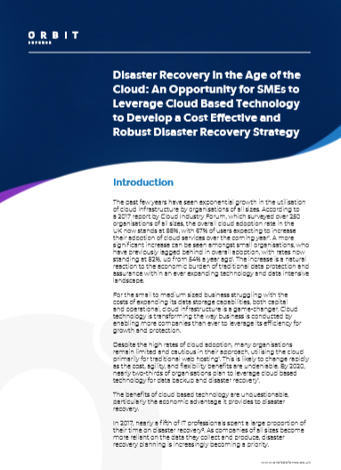Disaster Recovery in the Age of the Cloud: An Opportunity for SMEs to Leverage Cloud Based Technology to Develop a Cost Effective and Robust Disaster Recovery Strategy