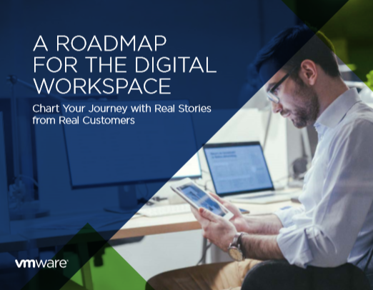 A ROADMAP FOR THE DIGITAL WORKSPACE