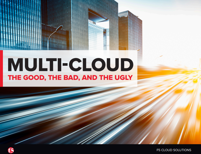 MULTI-CLOUD THE GOOD, THE BAD, AND THE UGLY