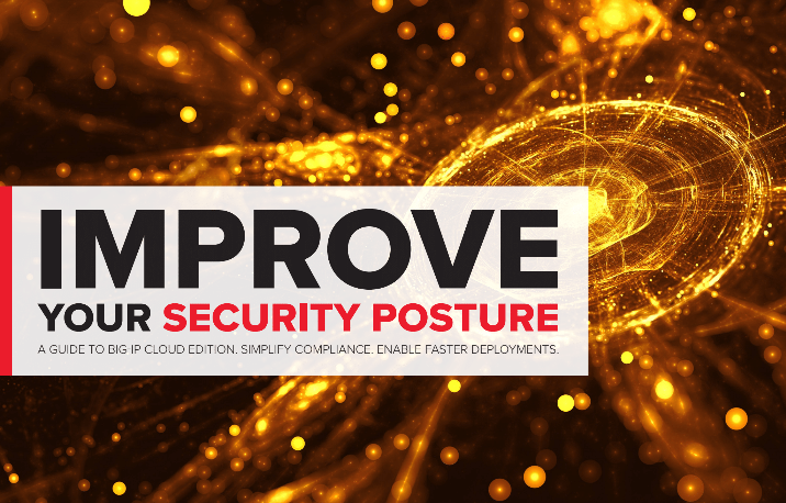 IMPROVE YOUR SECURITY POSTURE