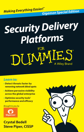 Security Delivery Platforms for Dummies