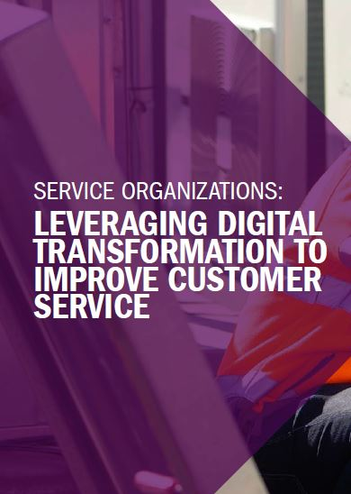 Service organizations: leveraging digital transformation to improve customer service
