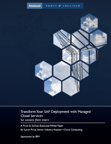 Transform your SAP deployment with Cloud Managed Services: Six lessons from Users