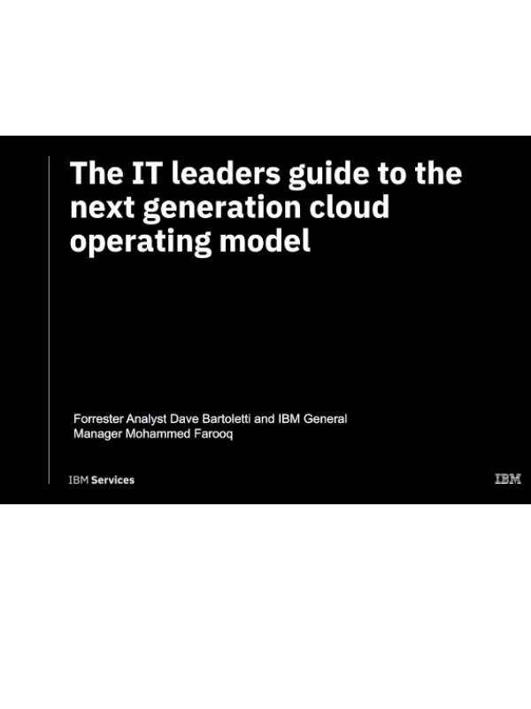Forrester: The IT leader's guide to the next generation cloud operating model