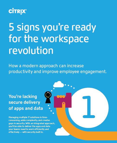 5 signs you're ready for the workspace revolution
