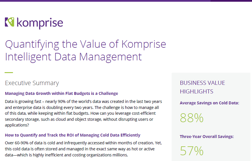 Quantifying the value of Komprise intelligent data management