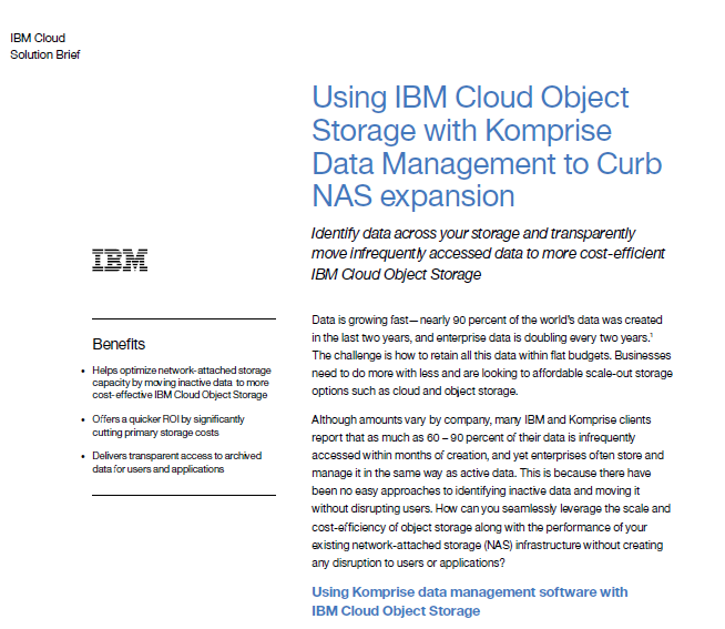 Using IBM cloud object storage with Komprise data management to curb NAS expansion