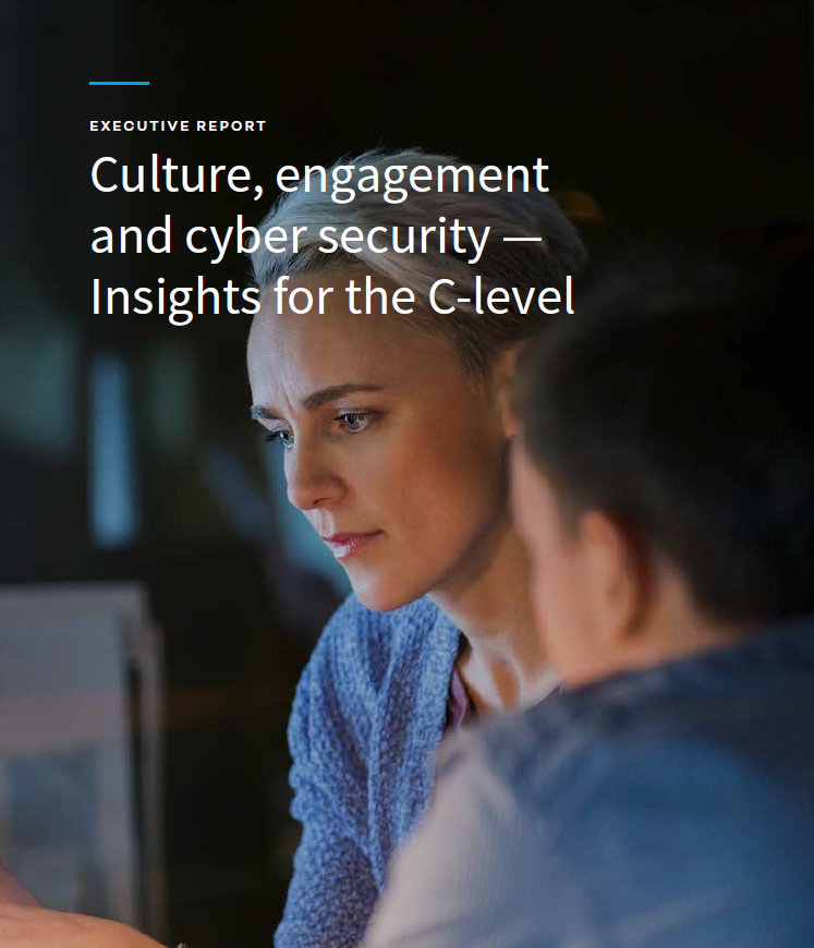 Culture, engagement and cyber security — Insights for the C-level