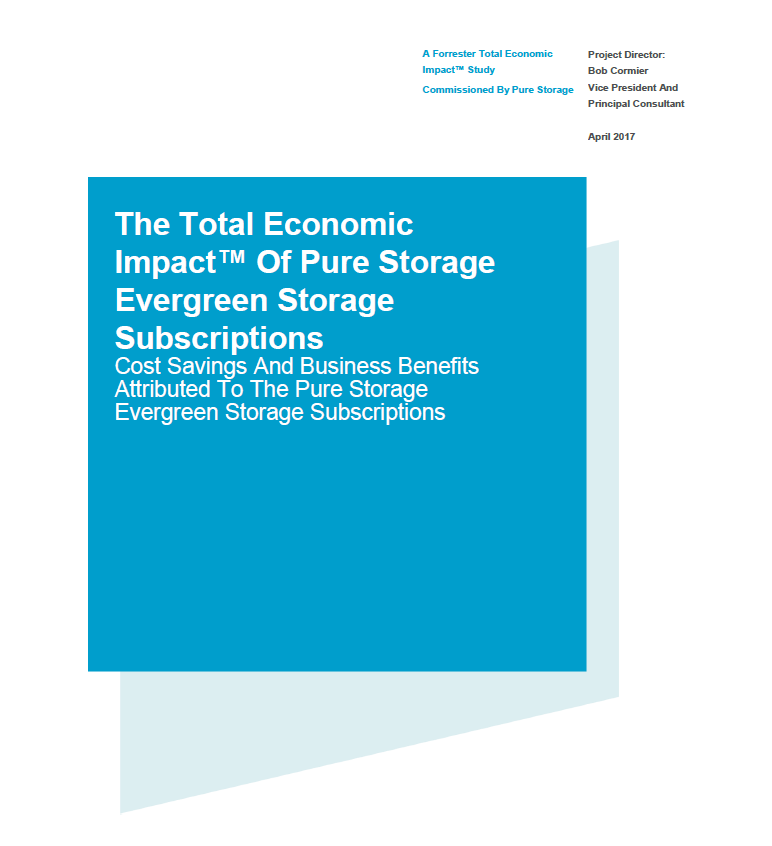The total economic impact™ of Pure Storage Evergreen storage subscriptions