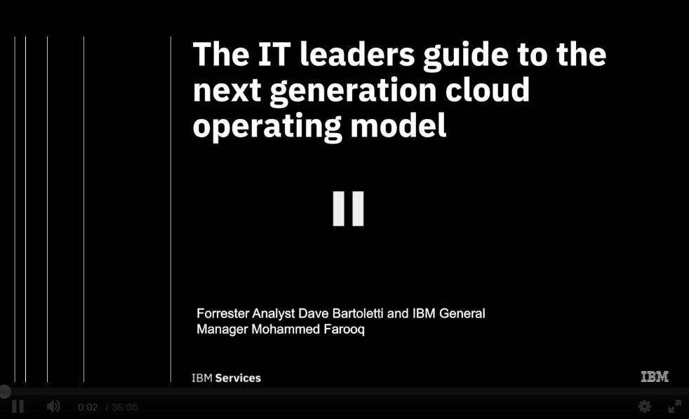 Forrester: The IT leader's guide to the next generation cloud operating model Webinar