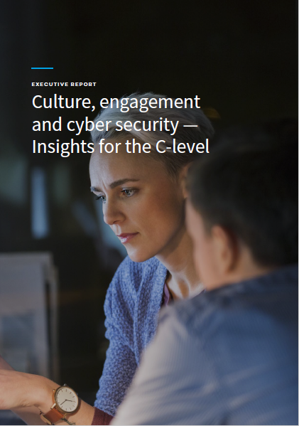 Culture, engagement and cyber security – Insights for the C-Level