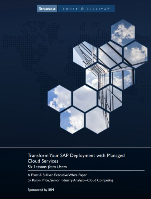 Transform Your SAP Deployment with Managed Cloud Services: Six Lessons from Users