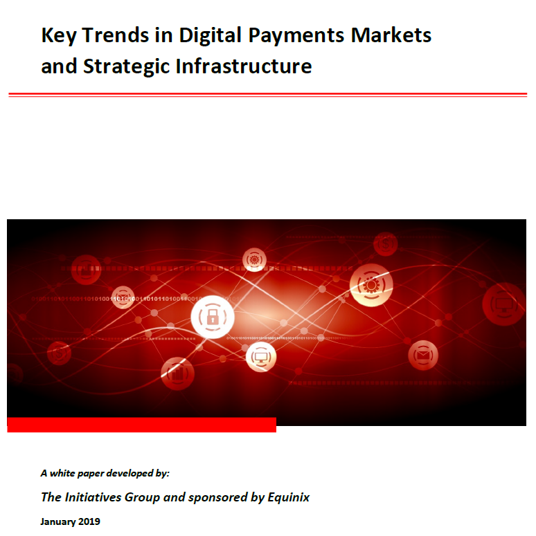 Key trends in digital payments markets and strategic infrastructure