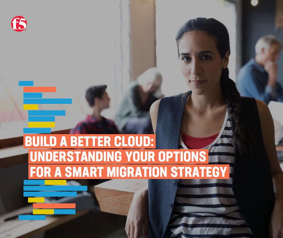 Build a better cloud: understanding your options for a smart migration strategy