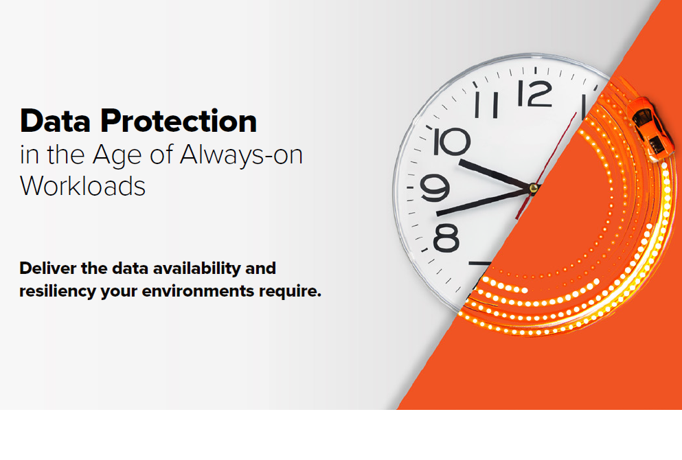 Data protection in the age of always-on workloads