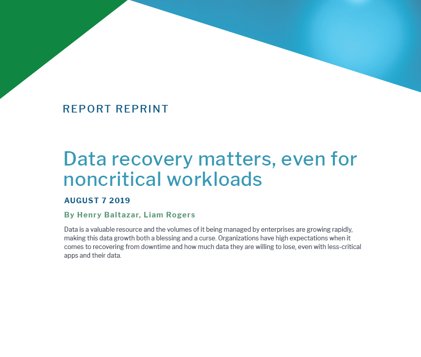 Data recovery matters, even for noncritical workloads