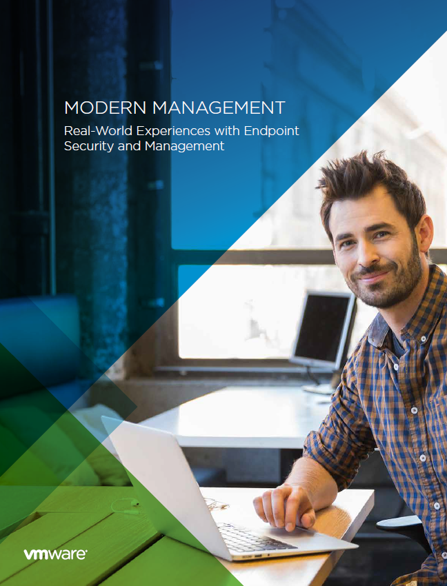 MODERN MANAGEMENT: Real-world experiences with endpoint security and management