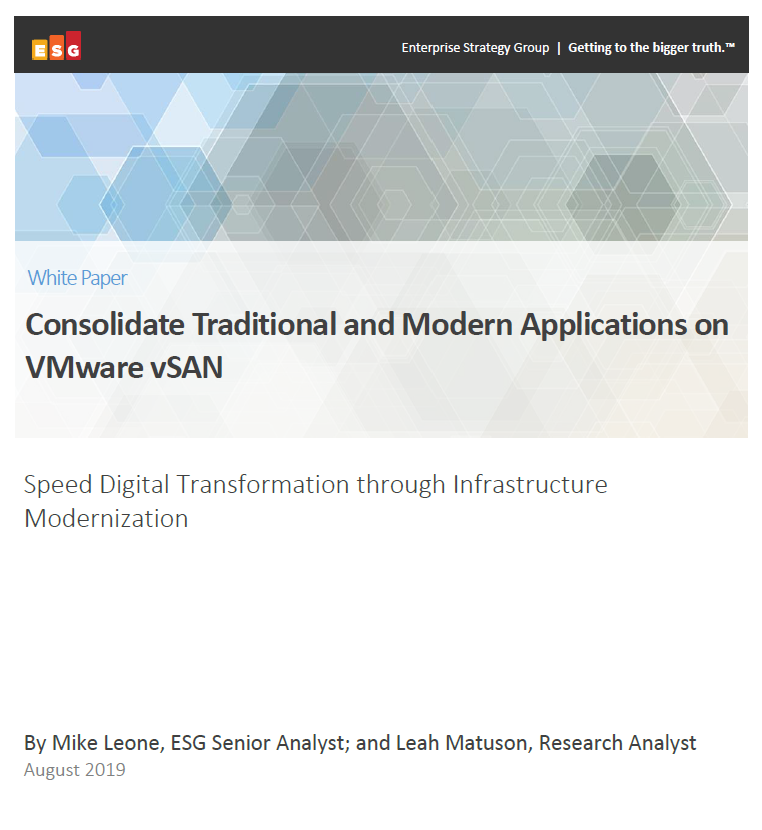 Consolidate Traditional and Modern Applications on VMware vSAN