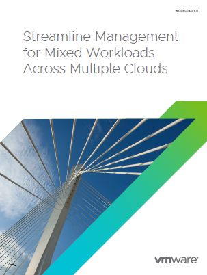 Streamline Management for Mixed Workloads Across Multiple Clouds