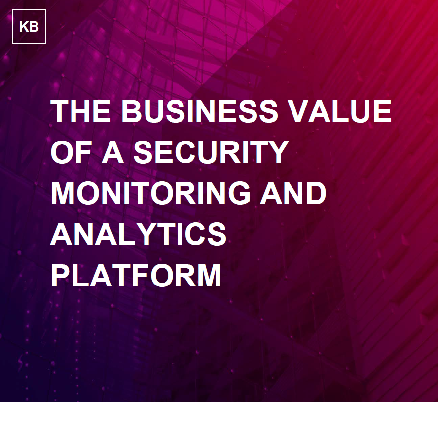 The Business Value of a Security Monitoring & Analytics Platform