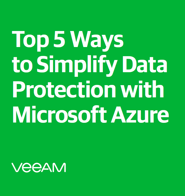 Top 5 Ways to Simplify Data Protection with Microsof Azure