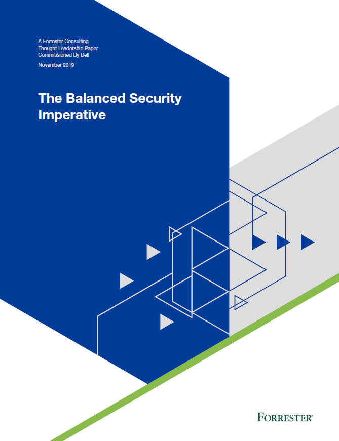 The Balanced Security Imperative by Forrester