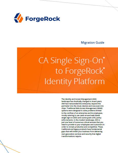 CA Single Sign-On® to ForgeRock® Identity Platform