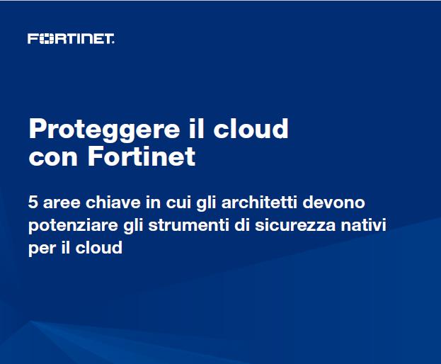 Proteggere il cloud con Fortinet