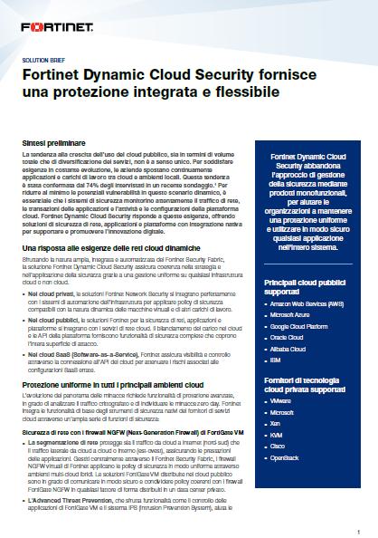 Fortinet Dynamic Cloud Security fornisce una protezione integrata e flessibile