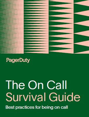 The On-Call Survival Guide