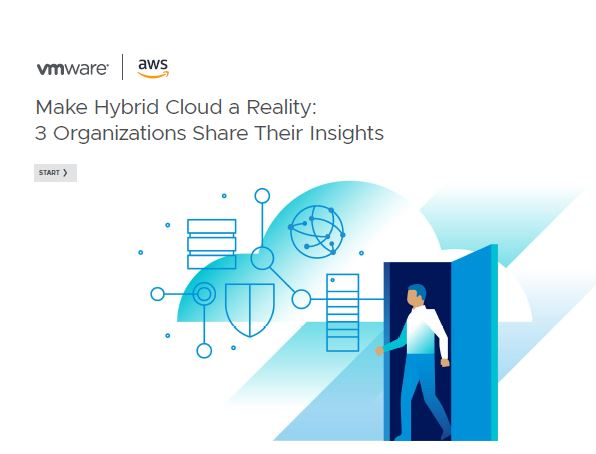 Make Hybrid Cloud a Reality: 3 Organizations Share Their Insights