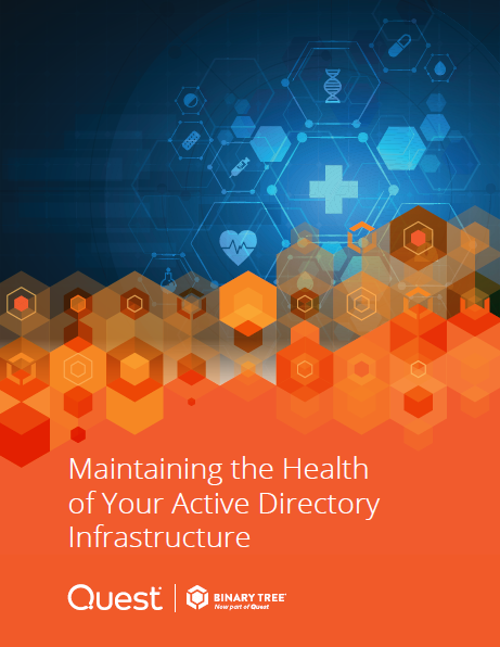Maintaining the Health of Your Active Directory Infrastructure
