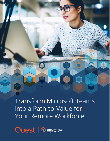 Transform Microsoft Teams into a Path-to-Value for Your Remote Workforce