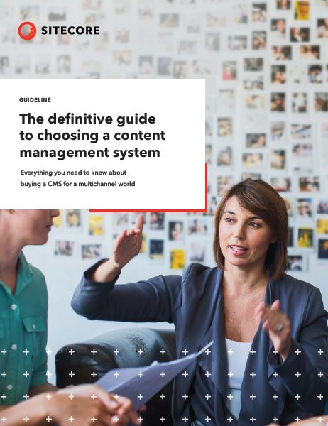 The definitive guide to choosing a content management system
