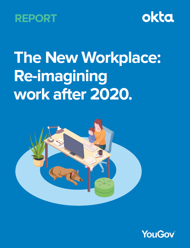 The new workplace: re-imagining work after 2020