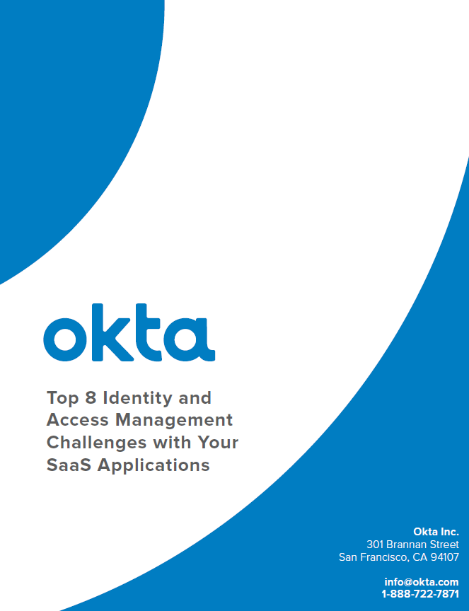 Top 8 Identity and Access Management Challenges with Your SaaS Applications