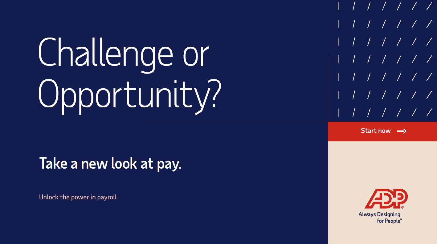 Challenge or Opportunity? Take a new look at pay.