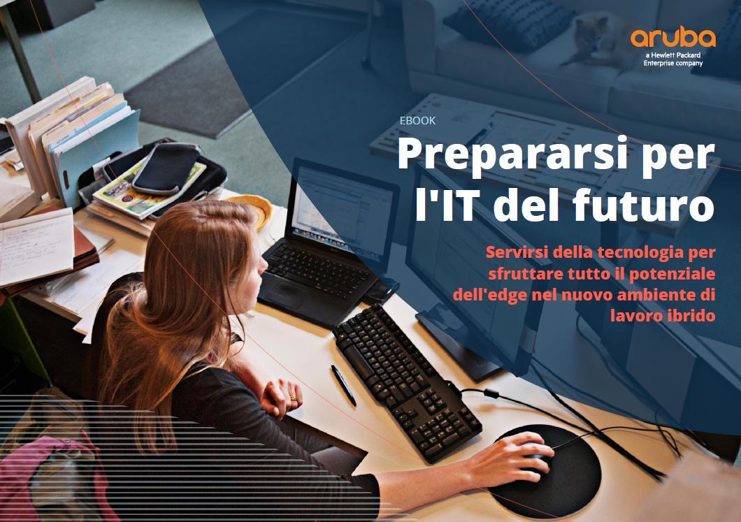 Prepararsi per l'IT del futuro