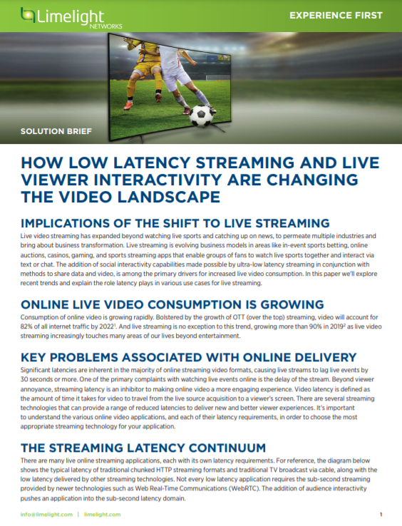 How low latency streaming and live viewer interactivity are changing the video landscape