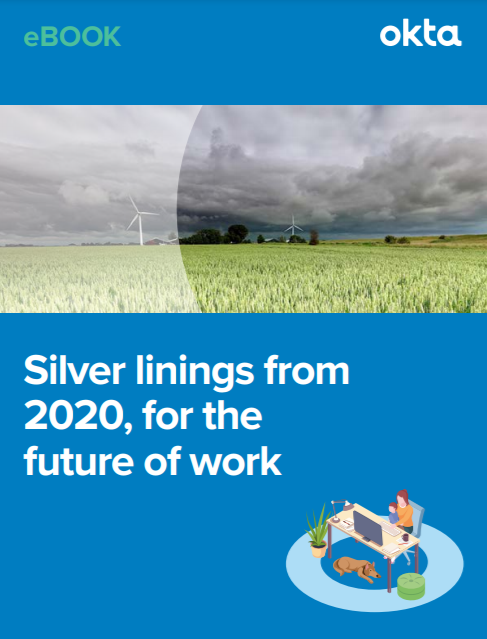 Silver linings from 2020, for the future of work