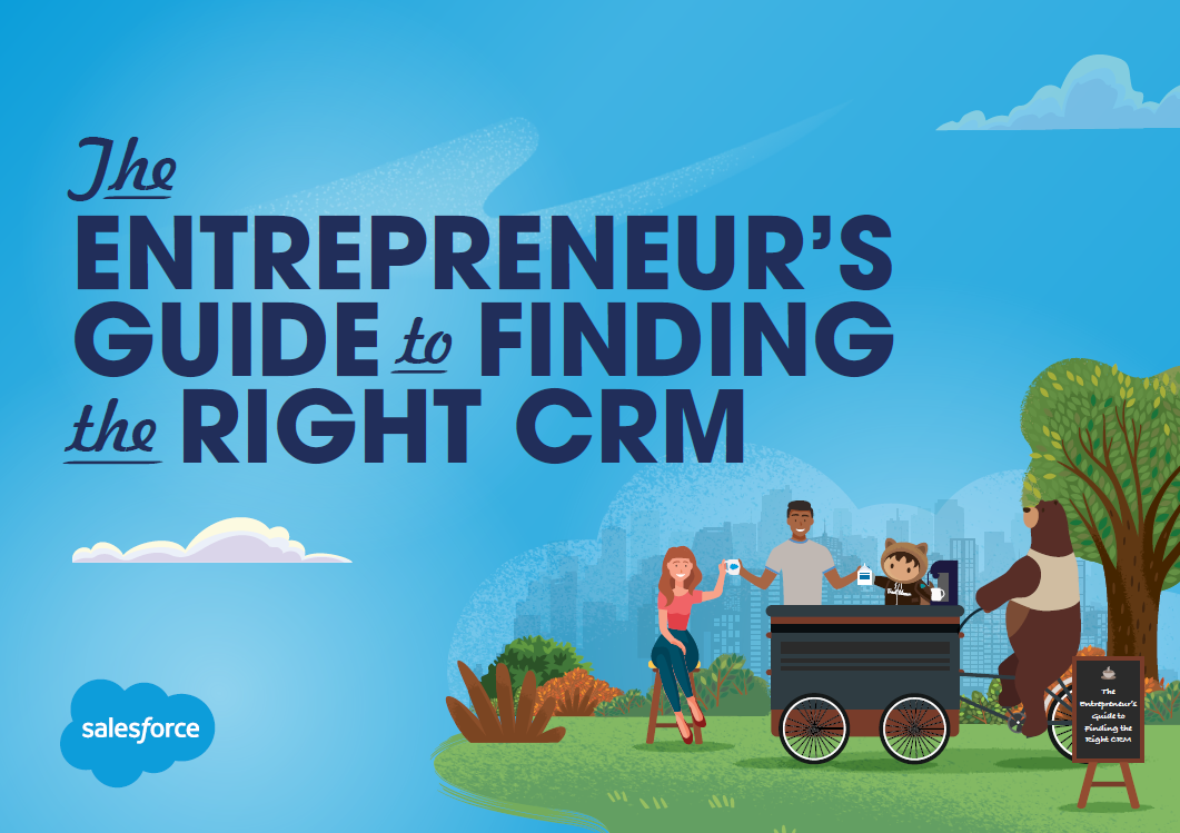 The Salesforce Entrepreneur's Guide to Finding the Right CRM