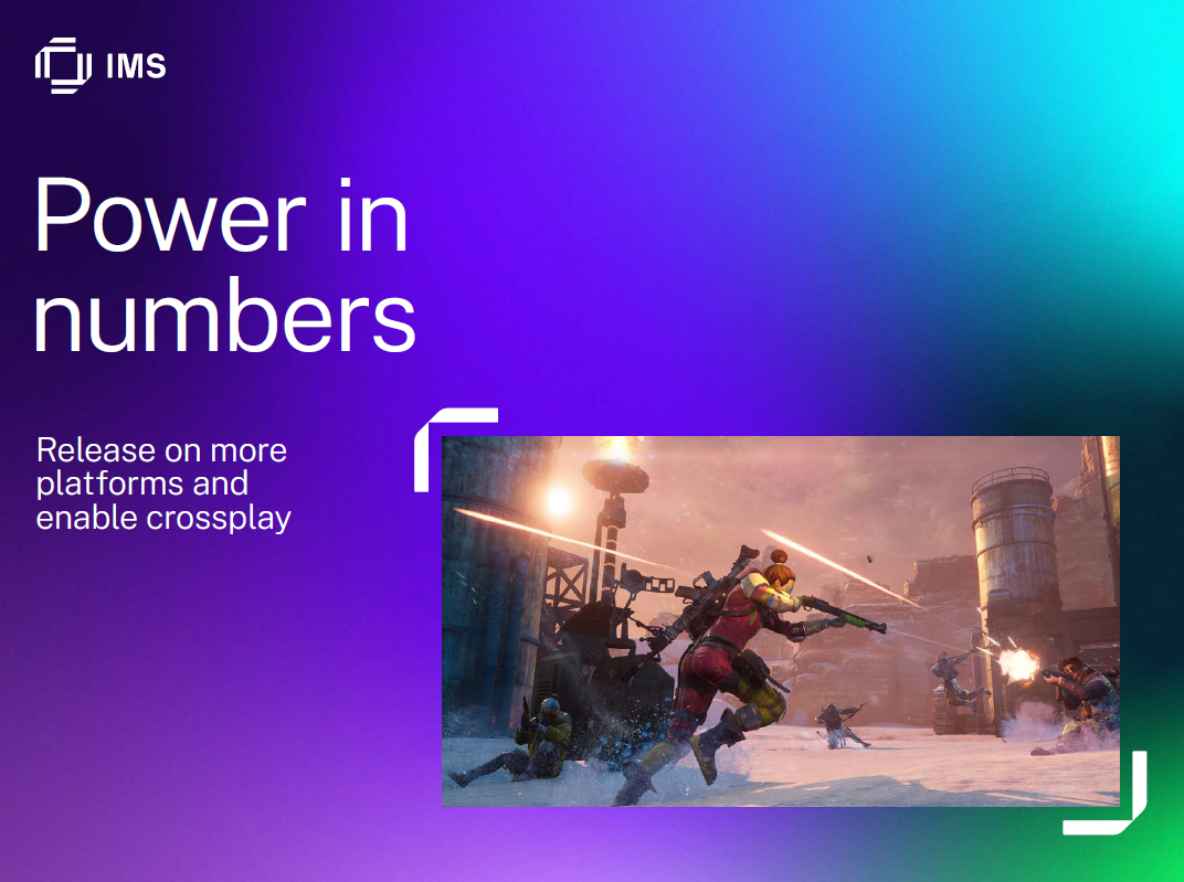 Power in numbers. Release on more platforms and enable crossplay