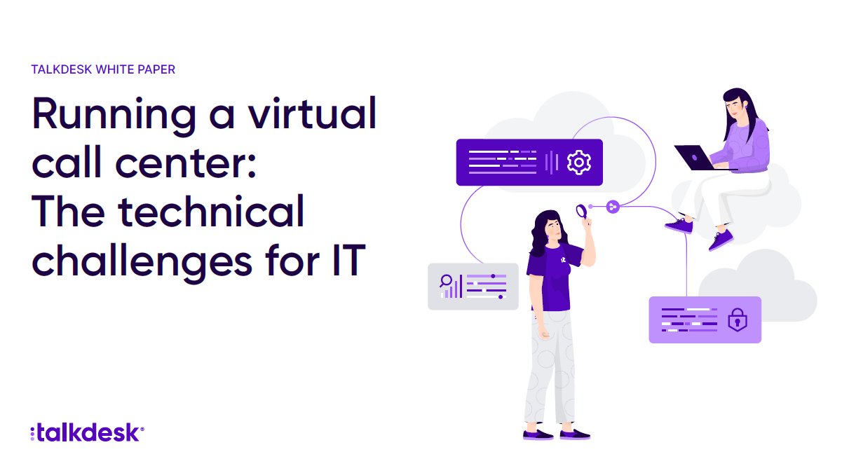 Running a virtual call center: The technical challenges for IT