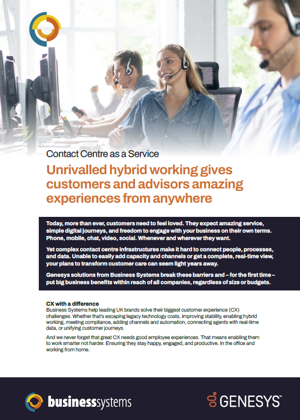 Contact Centre as a Service. Unrivalled hybrid working gives customers and advisors amazing experiences from anywhere.